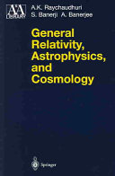 General Relativity  Astrophysics  and Cosmology