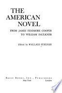 The American Novel: from James Fenimore Cooper to William Faulkner
