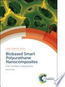 Biobased Smart Polyurethane Nanocomposites