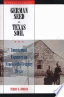 German Seed In Texas Soil