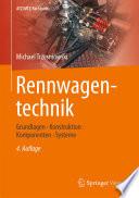 Rennwagentechnik  : Grundlagen, Konstruktion, Komponenten, Systeme