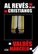 Al Revés de los Cristianos