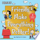 Friends Make Everything Better  Book PDF