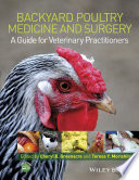 Backyard Poultry Medicine and Surgery Book