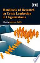 Handbook Of Research On Crisis Leadership In Organizations