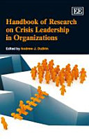 Handbook of Research on Crisis Leadership in Organizations