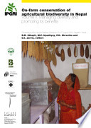 On Farm Conservation of Agricultural Biodiversity in Nepal  Managing diversity and promoting its benefits
