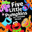 Five Little Pumpkins on Sesame Street Book