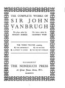The Complete Works of Sir John Vanbrugh  The confederacy  The mistake  A journey to London  The provok d husband Book