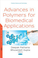 Advances In Polymers For Biomedical Applications Book PDF