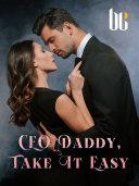 CEO Daddy, Take It Easy Pdf/ePub eBook