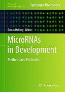 MicroRNAs in Development