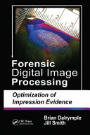 Forensic Digital Image Processing