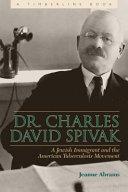 Dr  Charles David Spivak