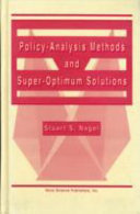Policy Analysis Methods and Super optimum Solutions