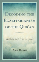 Decoding the Egalitarianism of the Qur an