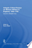 Ashgate Critical Essays on Women Writers in England  1550 1700