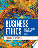 """""""Business Ethics"""" by Richard A. Spinello"""