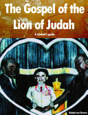 the Gospel of the Lion of Judah, a student's guide
