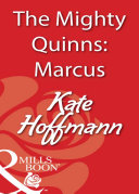 The Mighty Quinns: Marcus (Mills & Boon Blaze)