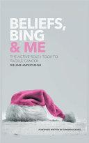 Beliefs, Bing & Me Pdf/ePub eBook