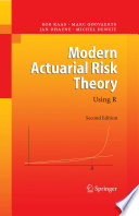 Modern Actuarial Risk Theory Book
