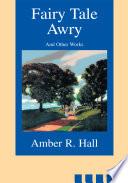 Fairy Tale Awry