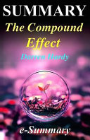 Summary   The Compound Effect