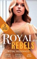 Royal Rebels Royal Weddings