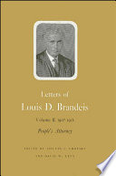 Letters of Louis D  Brandeis  Volume II  1907 1912