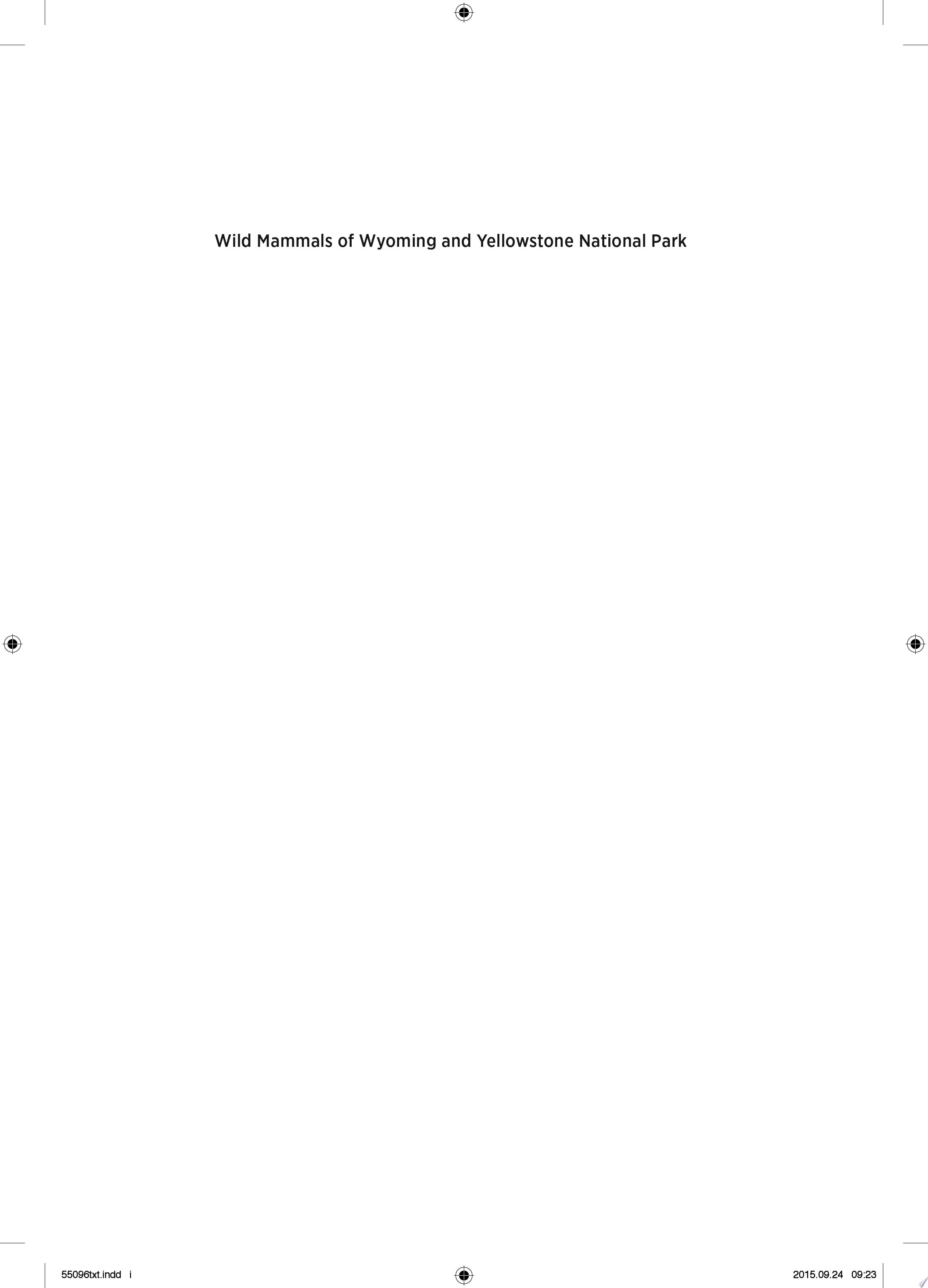 Wild Mammals of Wyoming and Yellowstone National Park
