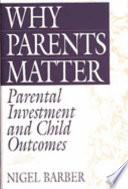 Why Parents Matter