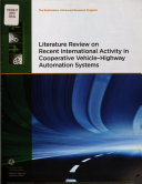 Literature Review On Recent International Activity In Cooperative Vehicle Highway Automation Systems