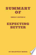 Summary of Emily Oster's Expecting Better