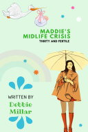 Maddie's midlife crisis: Thirty and Fertile Book