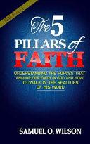 The 5 Pillars Of Faith