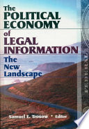 The Political Economy Of Legal Information
