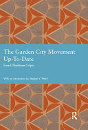 The Garden City Movement Up-To-Date