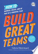 Build Great Teams