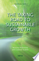 The Taxing Road to Sustainable Growth: Resource Productivity and Corporate Taxation