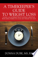 A Timekeeper S Guide To Weight Loss