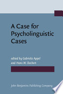A Case for Psycholinguistic Cases