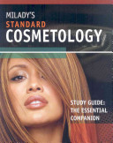 Milady s Standard Cosmetology Study Guide