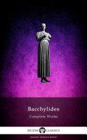 Delphi Complete Works of Bacchylides (Illustrated) Pdf/ePub eBook