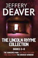 The Lincoln Rhyme Collection 5-8