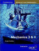 Mechanics 3 and 4 for OCR