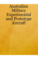 Australian Military Experimental and Prototype Aircraft