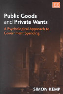 Public Goods and Private Wants