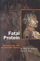 Fatal Protein