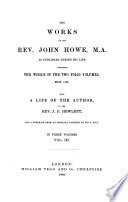 The Works of the Rev  John Howe  M A